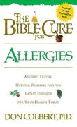 The Bible Cure for Allergies 0 9780884196853 0884196852