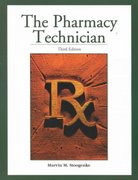 The Pharmacy Technician 3rd edition 9780130606297 0130606294