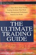 The Ultimate Trading Guide 1st edition 9780471381358 0471381357