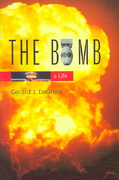 The Bomb 1st Edition 9780674022355 0674022351