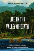 Life in the Valley of Death 2nd Edition 9781597261296 1597261297