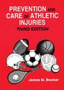 Prevention and Care of Athletic Injuries 3rd Edition 9780945483403 0945483406