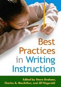 Best Practices in Writing Instruction 1st Edition 9781593854324 1593854323