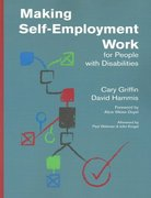 Making Self-Employment Work for People with Disabilities 1st edition 9781557666529 1557666520