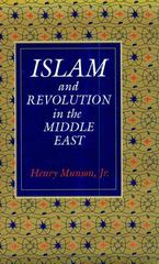 Islam and Revolution in the Middle East 1st Edition 9780300046045 0300046049