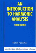 An Introduction to Harmonic Analysis 3rd edition 9780521838290 0521838290