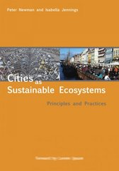 Cities as Sustainable Ecosystems 1st Edition 9781597261883 1597261882