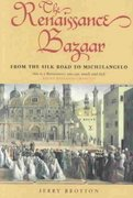 The Renaissance Bazaar 1st Edition 9780192802651 0192802658
