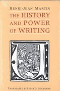 The History and Power of Writing 0 9780226508368 0226508366