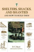 Shelters, Shacks, and Shanties 2nd edition 9781599213330 1599213338