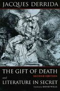 The Gift of Death, Second Edition & Literature in Secret 2nd edition 9780226142777 0226142779