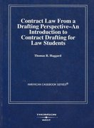 Contract Law from a Drafting Perspective--An Introduction to Contract Drafting for Law Students 0 9780314144492 0314144498