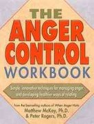 The Anger Control Workbook 0 9781572242203 1572242205