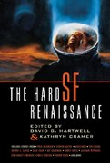 The Hard SF Renaissance 1st Edition 9780312876364 031287636X