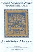 The Jew in the Medieval World 4th Edition 9780878202171 087820217X