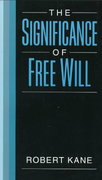 The Significance of Free Will 0 9780195126563 0195126564