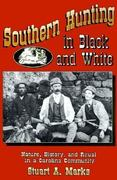 Southern Hunting in Black and White 0 9780691028514 0691028516