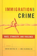 Immigration and Crime 1st Edition 9780814757055 0814757057
