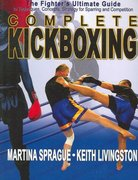 Complete Kickboxing 1st edition 9781880336847 1880336847
