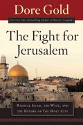 The Fight for Jerusalem 0 9781596980297 159698029X