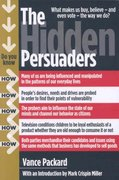 The Hidden Persuaders 1st Edition 9780978843106 097884310X