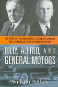 Billy, Alfred, and General Motors 0 9780814408698 0814408699