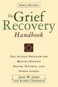 The Grief Recovery Handbook 2nd Edition 9780060952730 0060952733