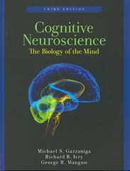 Cognitive Neuroscience 3rd edition 9780393927955 0393927954
