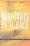 Who Rules in Science? 0 9780674006522 0674006526