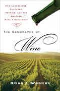 The Geography of Wine 1st Edition 9780452288904 0452288908