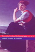 Women, the Novel, and the German Nation, 1771-1871 0 9780521631105 0521631106