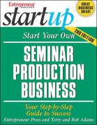 Start Your Own Seminar Production Business 2nd edition 9781599180366 1599180367