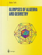 Glimpses of Algebra and Geometry 1st Edition 9780387982137 0387982132