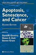 Apoptosis, Senescence, and Cancer 2nd edition 9781588295279 1588295273