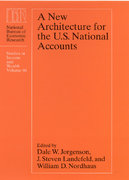 A New Architecture for the U.S. National Accounts 0 9780226410845 0226410846