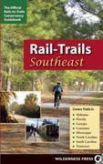 Rail-Trails Southeast 1st edition 9780899974262 0899974260