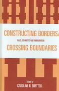 Constructing Borders/Crossing Boundaries 0 9780739130063 0739130064