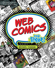 Web Comics for Teens 1st edition 9781598634679 1598634674