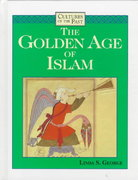 The Golden Age of Islam 1st Edition 9780761402732 076140273X