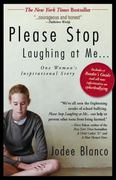 Please Stop Laughing at Me... 1st Edition 9781440509865 1440509867