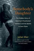 Somebody's Daughter 1st Edition 9781569765654 1569765650