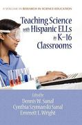 Teaching Science with Hispanic ELLs in K-16 Classrooms 0 9781617350481 1617350486