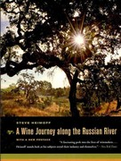 A Wine Journey along the Russian River 2nd edition 9780520268111 0520268113