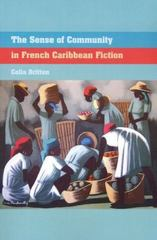 The Sense of Community in French Caribbean Fiction 0 9781846315008 184631500X