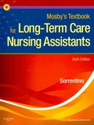 Workbook and Competency Evaluation Review for Mosby's Textbook for Long-Term Care Nursing Assistants 6th edition 9780323077583 0323077587