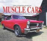 The Ultimate Guide to Muscle Cars 0 9780785826941 0785826947