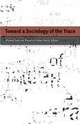 Toward a Sociology of the Trace 1st Edition 9780816655984 0816655987