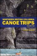 Northern British Columbia Canoe Trips 0 9781926855042 1926855043