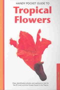 Handy Pocket Guide to Tropical Flowers 0 9780794601874 0794601871