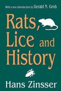 Rats, Lice and History 1st Edition 9781412806725 1412806720